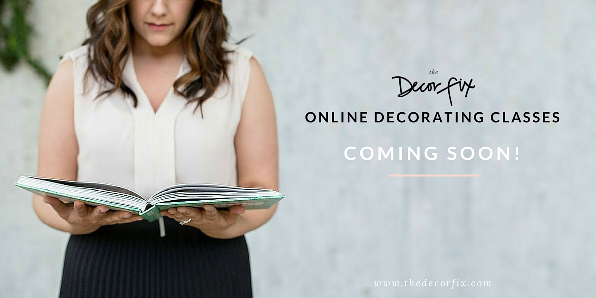 Online Decorating Classes |The Decor Fix